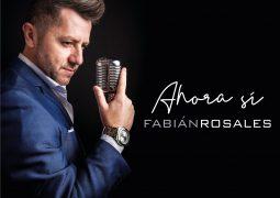 Fabian Rosales – Ahora Si