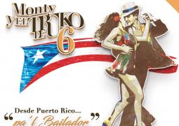 Monty y El Truko de 6 – Desde Puerto Rico Pa´l Bailador