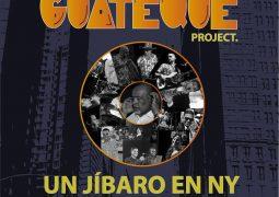 Guateque Project – Un Jibaro en NY