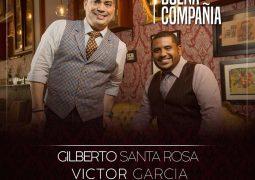 Gilberto Santa Rosa, Victor Garcia & La Sonora Sanjuanera – En Buena Compañia