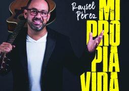 Raysel Perez – Mi Propia Vida