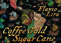 Flavio Lira – Coffee Gold Sugar Cane