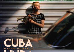 Maite Hontele – Cuba Linda