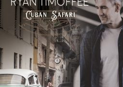 Ryan Timoffee – Cuban Safari