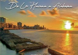 Andy William & Alabama All Stars – De La Habana a Alabama