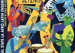 Cal State La Afro Latin Ensemble – Setenta