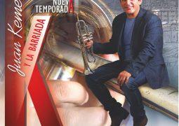 Juan Kemell & La Barriada – Nueva Temporada