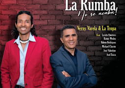 Verny Varela &  La Tropa – La Rumba No Se Acaba