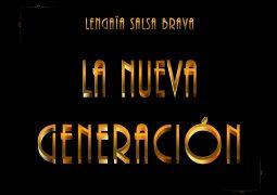 Lengaïa Salsa Brava – La Nueva Generacion