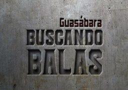 Guasabara Combo – Buscando Balas