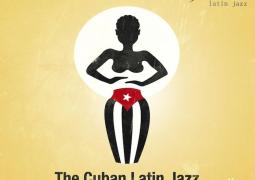The Cuban Latin Jazz – Juntos Por Siempre