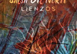 Salsa Del Norte – Lienzos