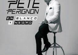 Pete Perignon – En Blanco y Negro