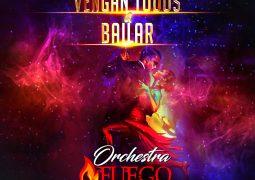 Orchestra Fuego – Vengan Todos A Bailar