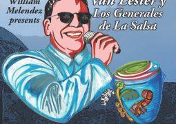 William Melendez Presents Van Lester Y Los Generales