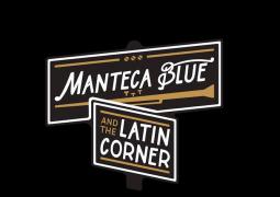 Manteca Blue & The Latin Corner – Que Es Manteca Blue
