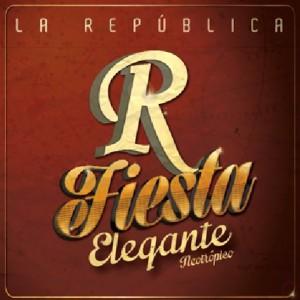 La República - Fiesta Elegante (Frente)