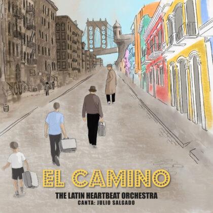The Latin Heartbeat Orquesta – El Camino | Solar Latin Club